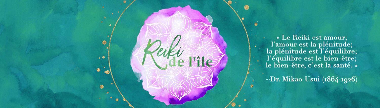«Le Reiki est amour; l'amour est la plénitude; la plénitude est l'équilibre; l'équilibre est le bien-être; le bien-être, c'est la santé.» ~Dr. Mikao Usui (1864-1926)